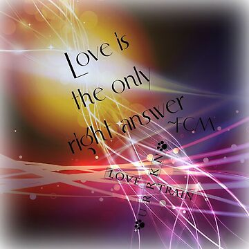 Love is the only right answer by URRKN