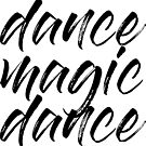 Dance Magic Dane Labyrinth Movie Song Quote by banginT