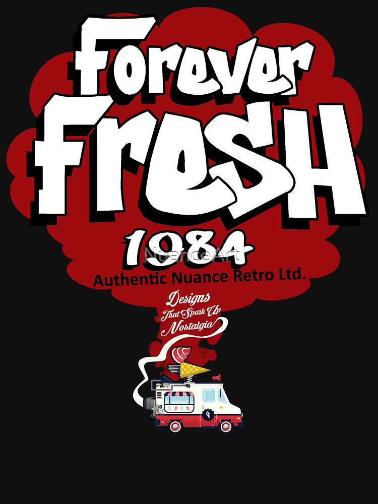 FOREVER FRESH 1984 COLLECTION  by NuanceArt