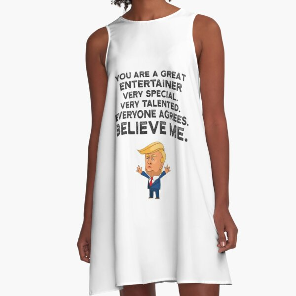Entertainer Funny Trump A-Line Dress
