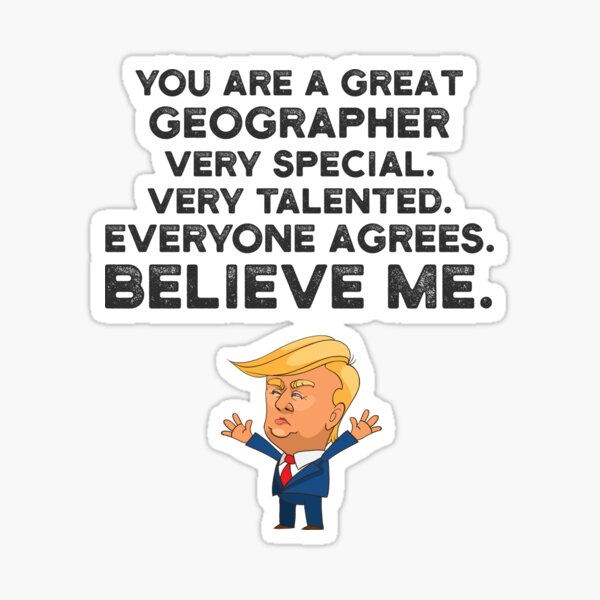 Geographer Funny Trump Sticker