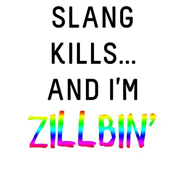 Slang Kills... (rainbow/black) by shirtsforteens
