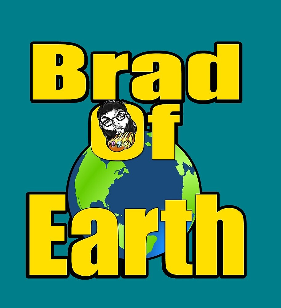 Brad Of Earth Xtra Stroke by GimmicsRipoff