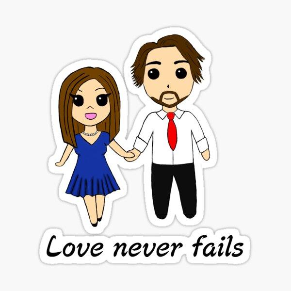 Jeff and Shaleia - Love Never Fails Sticker