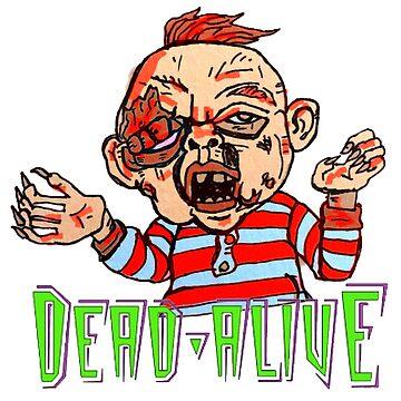 Dead Alive! by MattisMatt83