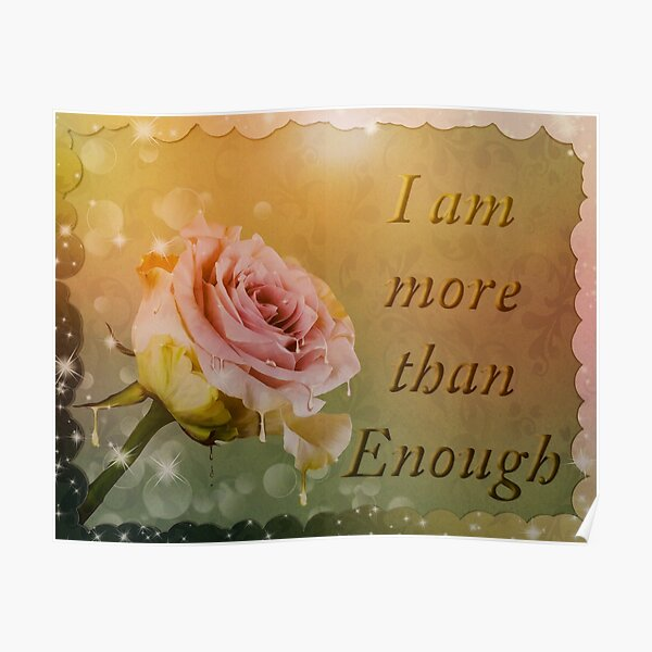 I am more than enough rose pink Poster