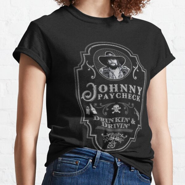 Johnny Paycheck: Drinkin' and Drivin' Classic T-Shirt
