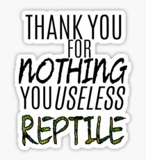 """HTTYD-Inspired """"Thank You For Nothing, You Useless Reptile"""" Sticker"""