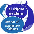 Whales, Toothed & Otherwise by derangedhyena
