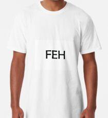 FEH Long T-Shirt