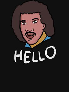 2f05cccf0 Hello Lionel Richie Design & Illustration T-Shirts | Redbubble