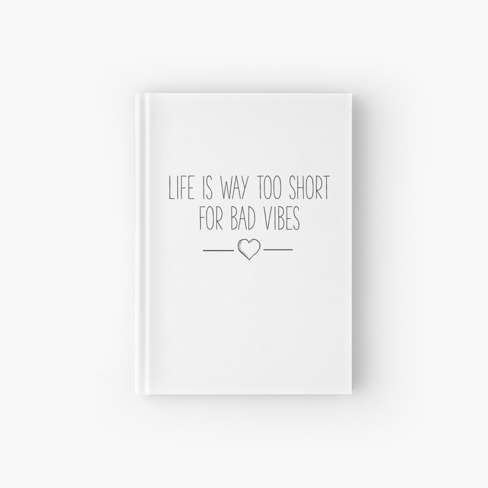Life Is Too Short For Bad Vibes Famous Sayings Quotes Bubble Free Stickers