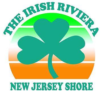 The Irish Riviera The New Jersey Shore Beach  Funny Shamrock Retro by funnytshirtemp