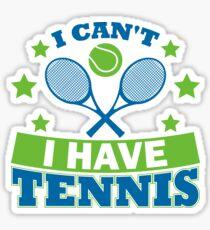 Tennis T-Shirts Bekleidung Ich kann nicht Tennis haben Sticker