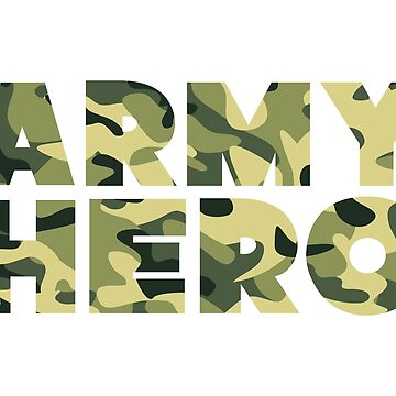 ARMY HERO by TheArtism