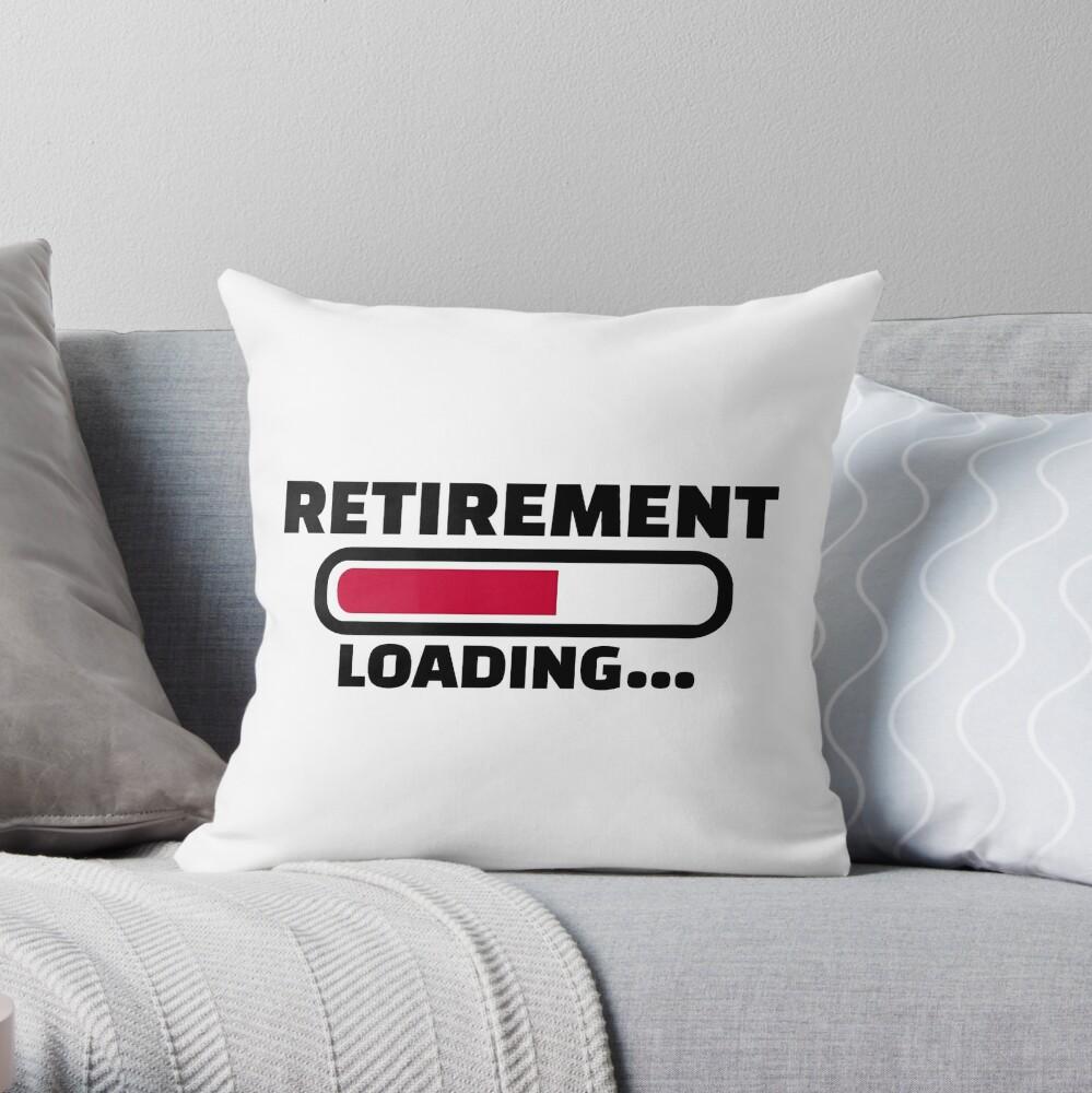 Retirement loading Throw Pillow