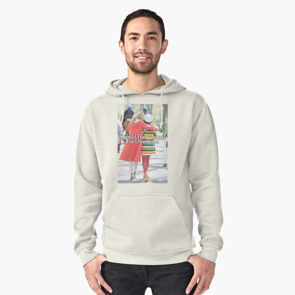 Faberry should have asked for directions Pullover Hoodie Front