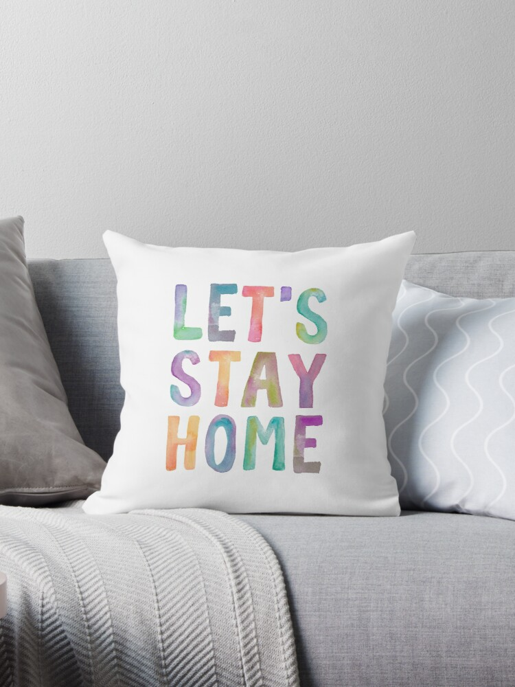 LET'S STAY HOME Typography Art by milalala