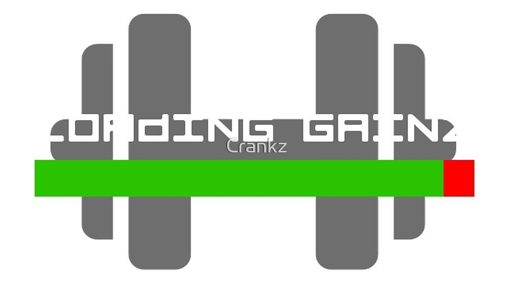 Gym Style 'Loading Gainz' by Crankz