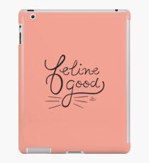 Feline Good - une citation de chat qui met de bonne humeur Coque et skin iPad