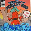 No Genetically Modified Foods,Monsanto by dirtycitypigeon