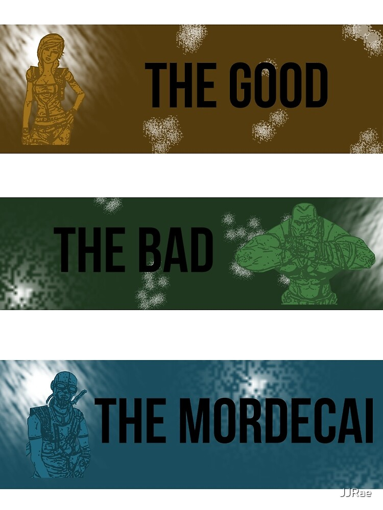 The Good, The Bad, The Mordecai. by JJRae