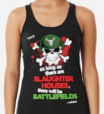 VeganChic ~ Slaughterhouses & Battlefields Racerback Tank Top
