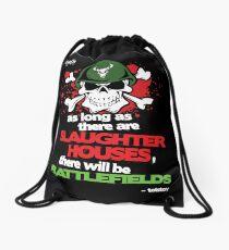 VeganChic ~ Slaughterhouses & Battlefields Drawstring Bag