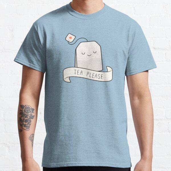 Tea Please Classic T-Shirt
