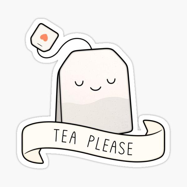 Tea Please Sticker