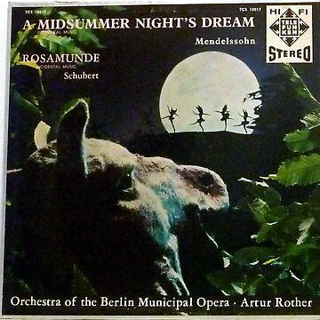 A Midsummer Night's Dream, Mendelssohn, Schubert, Opera, Shakespeare, Berlin by Vintaged