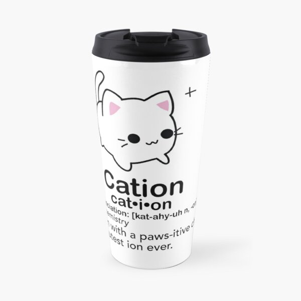 Cation  Travel Mug
