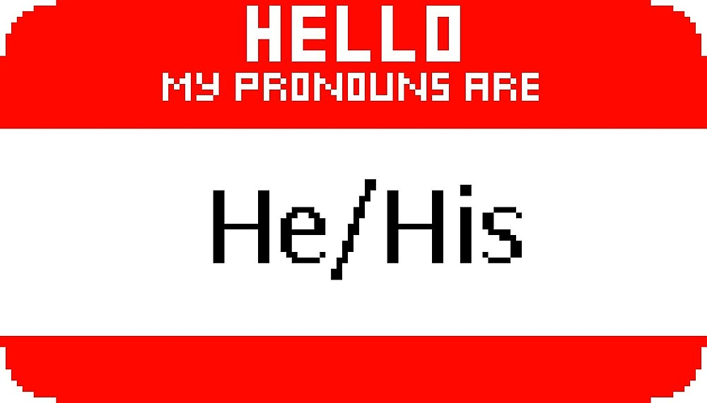 He/His Pronoun Badge by notagoat
