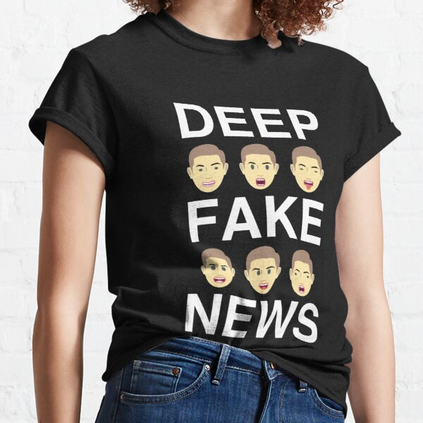 Deep Fake News Funny Classic T-Shirt