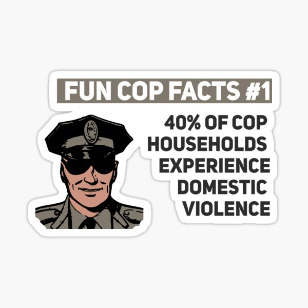 Fun Cop Facts 40% Black Lives Matter Police Brutality Sticker