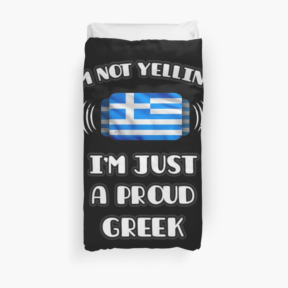 I'm Not Yelling I'm A Proud Greek - Greece Flag Gift For Greek Funda nórdica