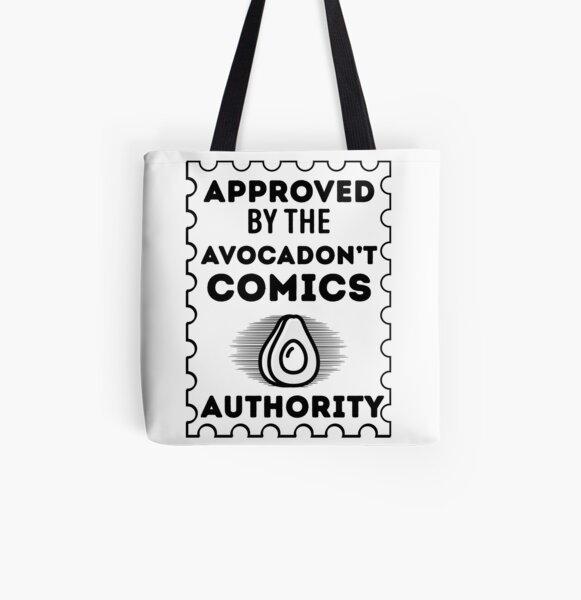 Approved by the Avocadon't Comics Authority Bolsa estampada de tela