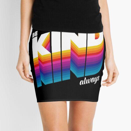 be kind Mini Skirt