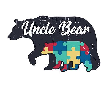 Uncle Bear - Autism Awareness Design by dk80