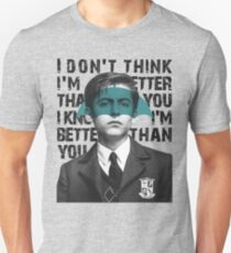 I don't think I'm better than you, I know I'm better than you - Five The Umbrella Academy Unisex T-Shirt
