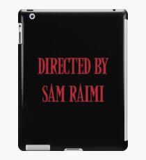 Directed By Sam Raimi iPad Case/Skin