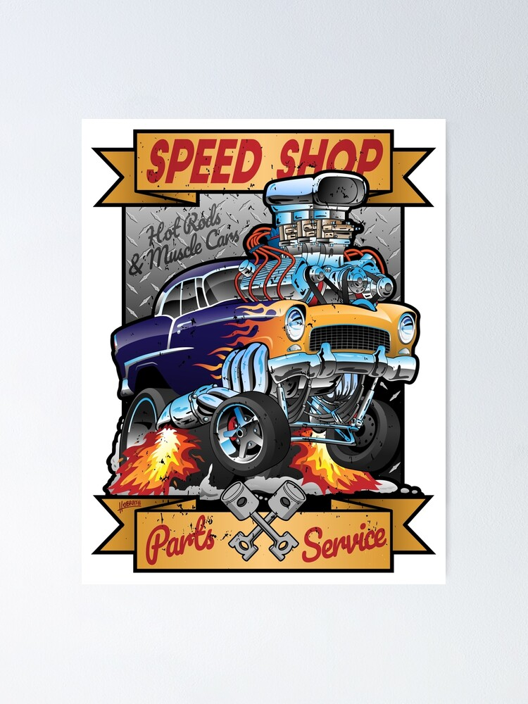 Alternate view of Speed Shop Hot Rod Muscle Car Parts and Service Vintage Cartoon Illustration Poster