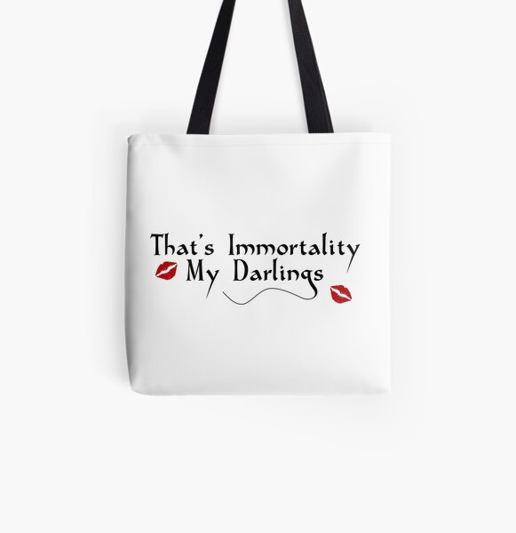 That's Immortality My Darlings All Over Print Tote Bag