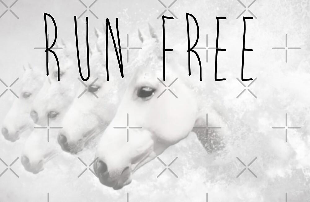 Run Free by Denise Abé