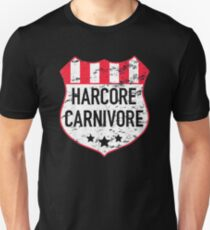 b0a8aa27 Hardcore Carnivore Gift for Meat Lovers Unisex T-Shirt