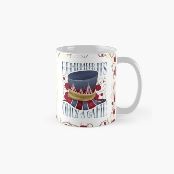 REMEMBER IT'S ONLY A GAME Classic Mug