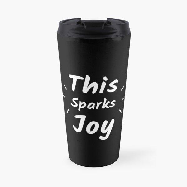 This Sparks Joy Travel Mug