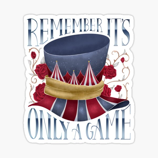 REMEMBER IT'S ONLY A GAME Sticker
