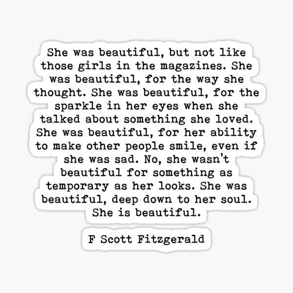 She Was Beautiful, F Scott Fitzgerald, Quote Sticker