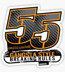 55 Gangsta Style T-Shirt Sticker